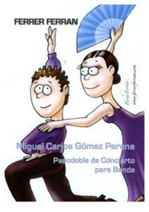 Miguel Carlos Gomez Perona