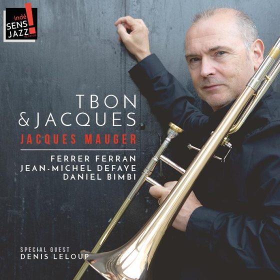 Tbon & Jacques - Jacques Mauger