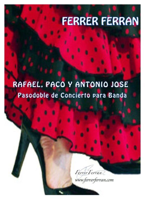 Rafael, Paco y Antonio José